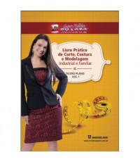 01 - Livro Prático de Corte, Costura e Modelagem Volume 01 Tecido Plano