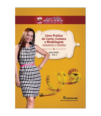 02 - Livro Prático de Corte, Costura e Modelagem Volume 02 Malharia